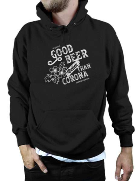 Tiny Batch Co. - Good Beer Better Than Corona Hoody Black - UNISEX