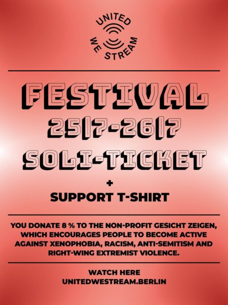 United We Stream Festival - Soli-Ticket + Support Shirt