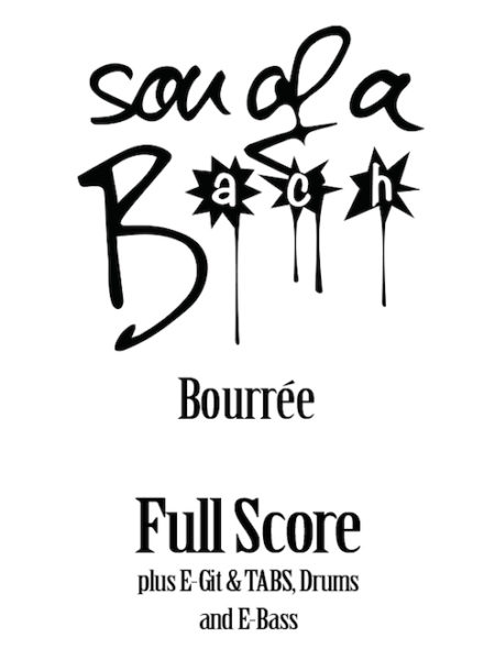 BOURRÉE - FULL SCORE - SON OF A BACH (DIGITAL DOWNLOAD)