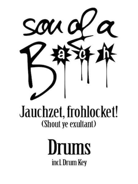 JAUCHZET, FROHLOCKET - DRUMS - SON OF A BACH (DIGITAL DOWNLOAD)