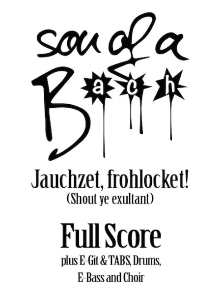 JAUCHZET, FROHLOCKET - FULL SCORE - SON OF A BACH (DIGITAL DOWNLOAD)