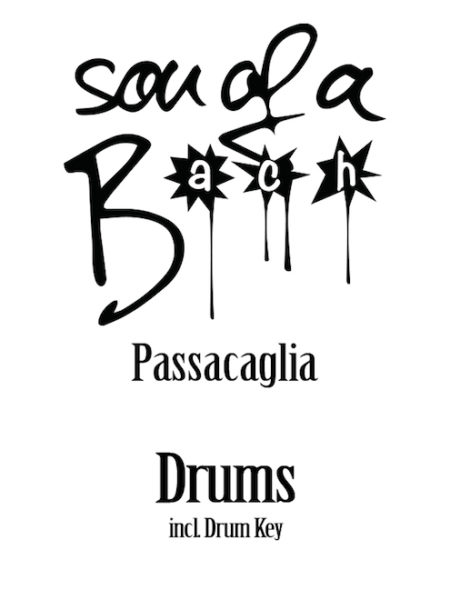 PASSACAGLIA - DRUMS - SON OF A BACH (DIGITAL DOWNLOAD)