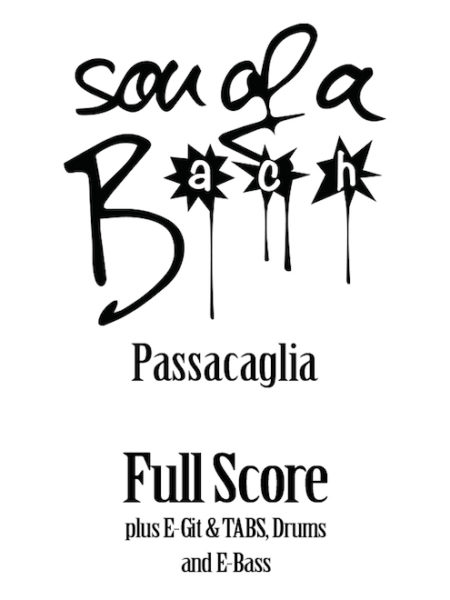 PASSACAGLIA - FULL SCORE - SON OF A BACH (DIGITAL DOWNLOAD)